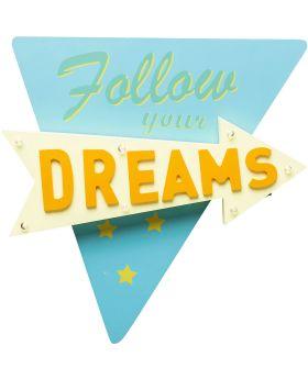 Wall Light Follow your Dreams